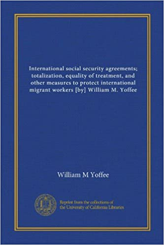 International Social Security Agreements Totalization Equality Of