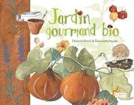 Jardin gourmand bio par Ferré