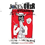 The Joke's Over | Ralph Steadman