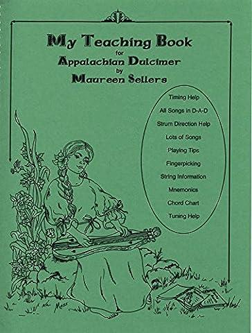 Maureen Sellers - My Teaching Book For Appalachian Dulcimer, Volume One - Dulcimer Book