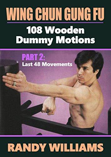 Wing Chun Gung Fu 108 Wooden Dummy Training #2
