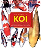 img - for The World of Koi (Mini Encyclopedia Series for Aquarium Hobbyists) book / textbook / text book