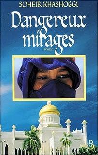 Dangereux mirages, Khashoggi, Soheir