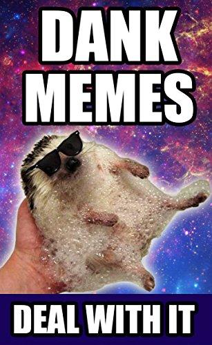 51ZW2IyLpuL memes 2200 hilarious dank memes the dankest memes of the