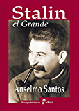 Stalin el Grande (Biografías)