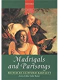 Madrigals and Partsongs (Oxford Choral Classics)