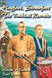 Front cover for the book Hayfoot, Strawfoot: The Bucktail Recruits by William P. Robertson