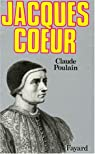 Jacques Coeur par Poulain