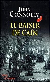 Le baiser de Caïn : roman