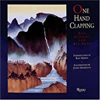 One Hand Clapping: Zen Stories for All Ages