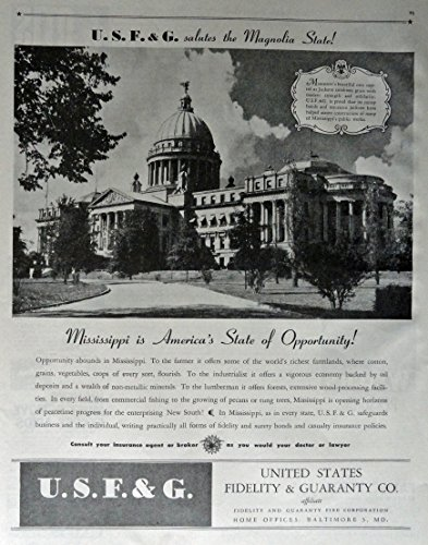 United States Fidelity   Guaranty Co   40S Print Ad  Full Page B W Illustration  Mississippi Is Americas State If Opportunity     Mississippis New Capitol   Original Vintage 1945 Colliers Magazine Print Art