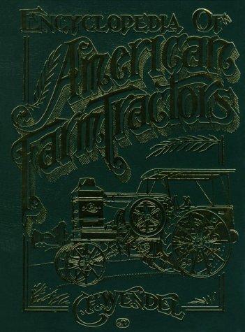 American Farm Tractors - Encyclopedia of American Farm Tractors (Crestline Series)
