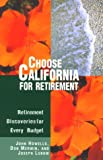 Choose California for Retirement, John Mack Howells and Don Merwin, 0762702559