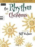 The Rhythm of Christmas, Bill Wolaver, 0634093797