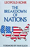 The Breakdown of Nations, Leopold Kohr, 0710208898