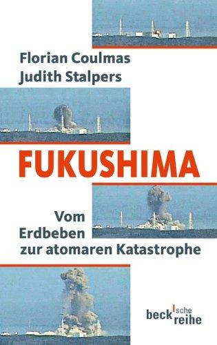 Fukushima: Vom Erdbeben zur atomaren Katastrophe