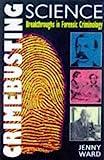 Crimebusting: Breakthroughs in Forensic Criminology
