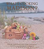 What's Cooking Madison? by the Sea, Diane Gardner and Kim Castaldo, 0977367509