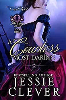 A Countess Most Daring (The Spy Series Book 3) by [Clever, Jessie]