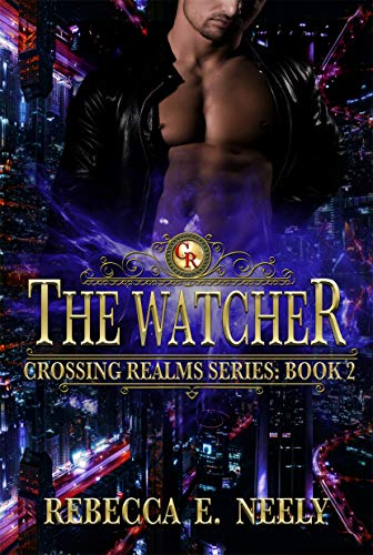 - The Watcher (Crossing Realms Book 2)