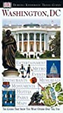 Washington, D. C., Alice L. Powers and DK Travel Writers Staff, 0789455463
