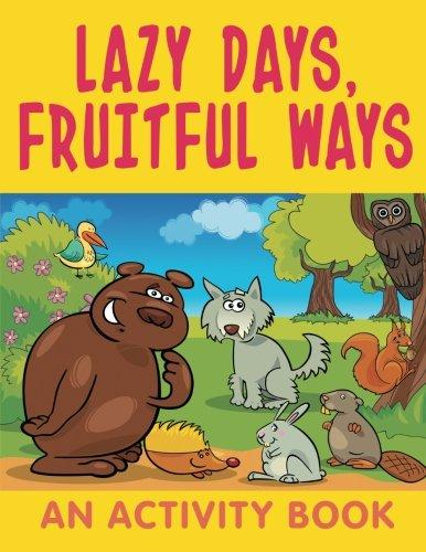 Download Lazy Days, Fruitful Ways (An Activity Book) pdf