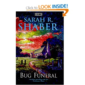 The Bug Funeral Sara R. Shaber