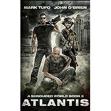 A Shrouded World Book 2: Atlantis: A Jack Walker and Michael Talbot Adventure
