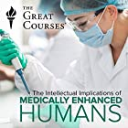 Medically Enhanced Humans Miscellaneous by Steven Gimbel