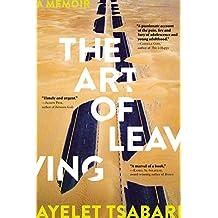 The Art of Leaving: A Memoir
