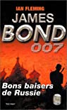 James Bond 007, tome 5 : Bons baisers de Russie par Fleming
