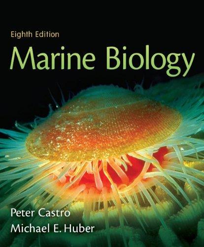 Marine Biology (Castro), 8th (Eigth) Edition (NASTA Hardcover Reinforced High School Binding): 8th (Eigth) Edition pdf