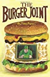 The Burger Joint, Tony Parra, 0595217036