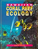 Hawaiian Coral Reef Ecology, Gulko, David, 1566472342