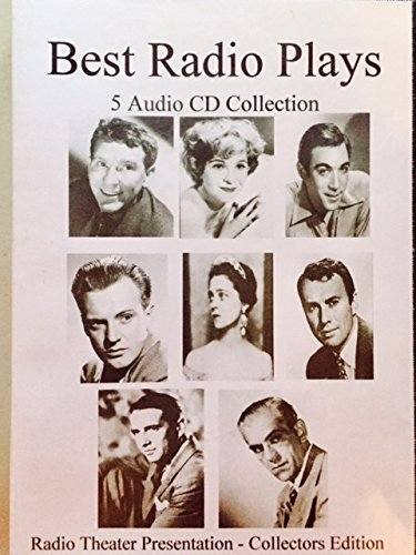 Best Radio Plays-5 Audio CD Collection-Radio Live Theater Presentations.1952-1953