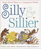 Silly and Sillier, Judy Sierra, 0375906096