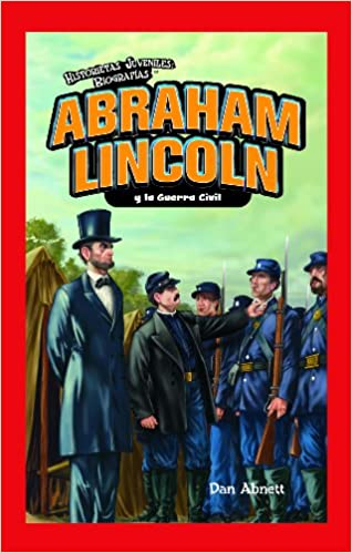 Abraham Lincoln y la Guerra Civil / Abraham Lincoln and the Civil ...