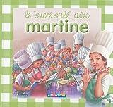 Le sucré salé avec Martine