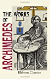 The Works of Archimedes, Archimedes, 1402171315