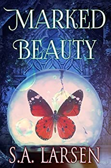 Marked Beauty by [Larsen, S.A.]