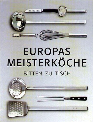 Eurodelices : Vorspeisen, Hauptgerichte, Desserts