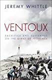 img - for Ventoux: Sacrifice and Suffering on the Giant of Provence book / textbook / text book