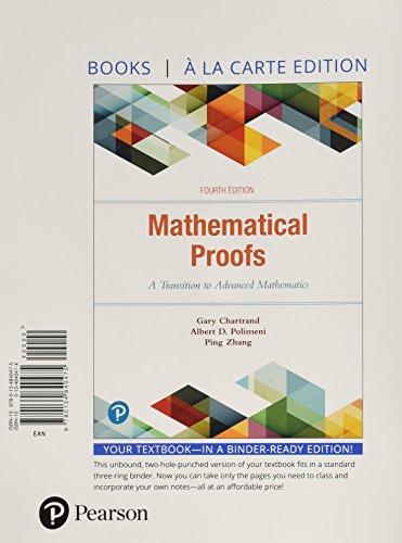 Mathematical Proofs: A Transition to Advanced Mathematics, Books a la Carte Edition (4th Edition)