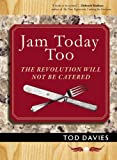 Jam Today Too, Tod Davies, 1935259253