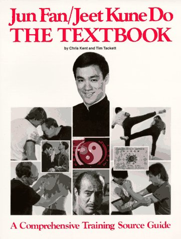 Jun Fan/Jeet Kune Do: The Textbook