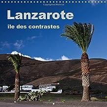 Lanzarote - ile des contrastes 2015: Un voyage photographique sur l'ile de Lanzarote