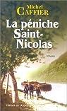 La péniche de Saint-Nicolas par Caffier