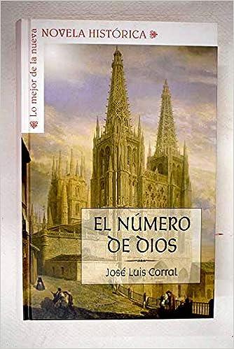 El Número De Dios: Amazon.es: Corral Lafuente, José Luis: Libros