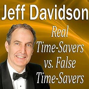 Real TimeSavers vs. False TimeSavers Audiobook