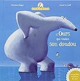 Mamie poule raconte, Tome 6 : L'ours qui voulait son doudou